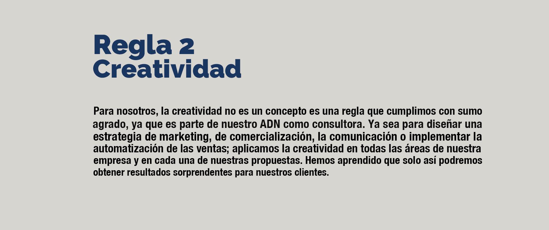 regla 2 creatividad